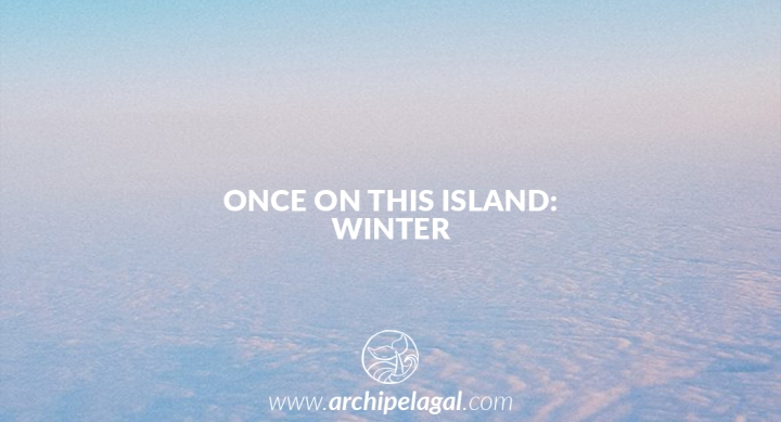 Once On This Island: Winter